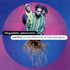 Reachin' (A New Refutation Of Time And Space) mp3 Album by Digable Planets