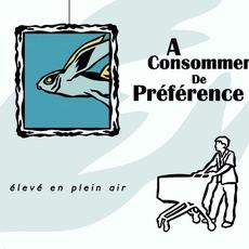 ÉLevé En Plein Air by A Consommer De Préférence