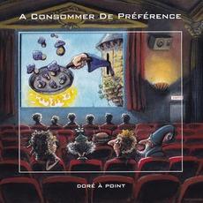 Doré à Point by A Consommer De Préférence