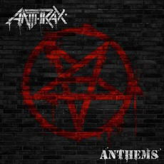 Anthems mp3 Album by Anthrax