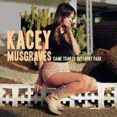 Same Trailer Different Park mp3 Album by Kacey Musgraves