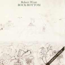 Rock Bottom (Re-Issue) mp3 Album by Robert Wyatt