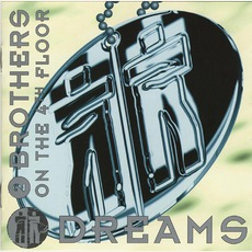 Dreams mp3 Album by 2 Brothers On The 4th Floor