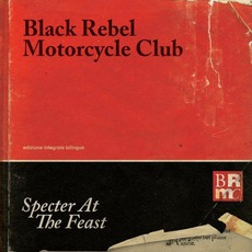 Specter At The Feast mp3 Album by Black Rebel Motorcycle Club