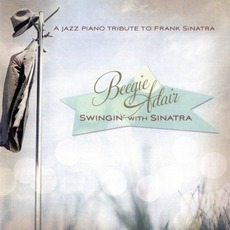 Swingin' With Sinatra: A Jazz Piano Tribute To With Sinatra by Beegie Adair