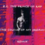The Colour Of My Dreams (Remix)