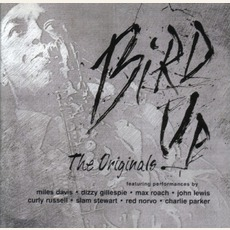 Bird Up-The Originals