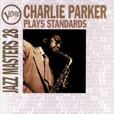Verve Jazz Masters 28: Charlie Parker Plays Standards