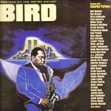 Bird: Inspired By The Motion Picture