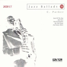 Jazz Ballads 16 mp3 Album by Charlie Parker