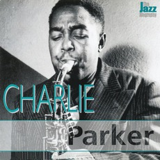 The Jazz Biography mp3 Album by Charlie Parker