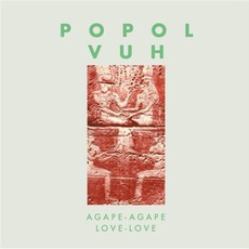 Agape - Agape, Love - Love (Re-Issue)