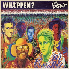 Wha'ppen? (Deluxe Edition) mp3 Album by The Beat