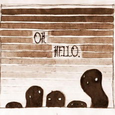 Oh. Hello. mp3 Album by The Oh Hellos