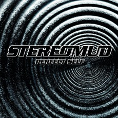 Perfect Self mp3 Album by Stereomud