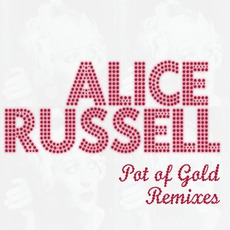 Pot Of Gold Remixes mp3 Remix by Alice Russell