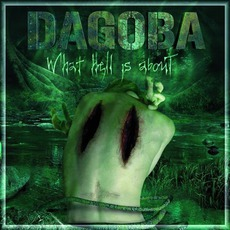 What Hell Is About by Dagoba