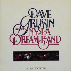 Dave Grusin And The NY-LA Dream Band by Dave Grusin