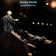 Bluesmith (Remastered) by Jimmy Smith