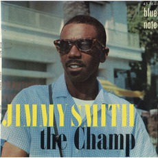 The Champ (Remastered) mp3 Album by Jimmy Smith