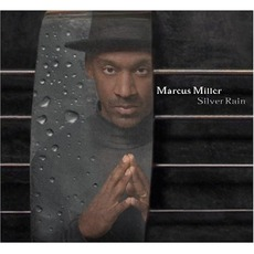 Silver Rain mp3 Album by Marcus Miller
