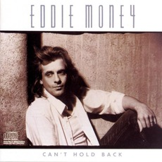 Can't Hold Back mp3 Album by Eddie Money
