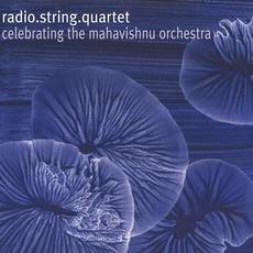 Celebrating The Mahavishnu Orchestra mp3 Album by radio.string.quartet.vienna