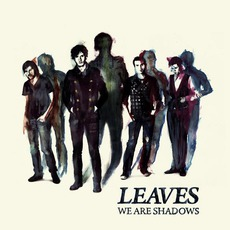 We Are Shadows