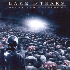 Moons And Mushrooms mp3 Album by Lake Of Tears