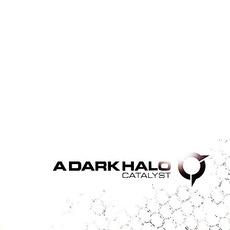 Catalyst by A Dark Halo