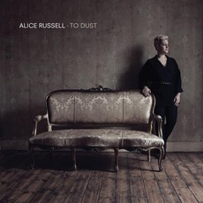 To Dust by Alice Russell
