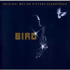 Bird (Re-Issue) mp3 Soundtrack by Charlie Parker
