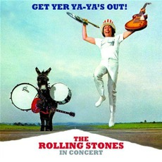 Get Yer Ya-Ya's Out! The Rolling Stones In Concert (40th Anniversary Edition) by Various Artists