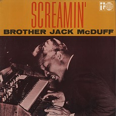 """Screamin' mp3 Album by """"Brother"""" Jack McDuff"""