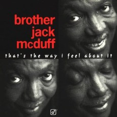 """That's The Way I Feel About It mp3 Album by """"Brother"""" Jack McDuff"""