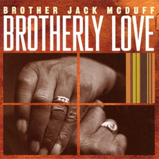 """Brotherly Love mp3 Album by """"Brother"""" Jack McDuff"""
