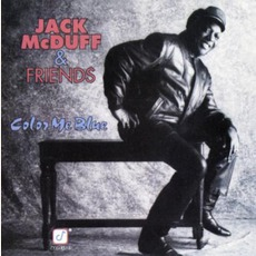 "Color Me Blue mp3 Album by ""Brother"" Jack McDuff"