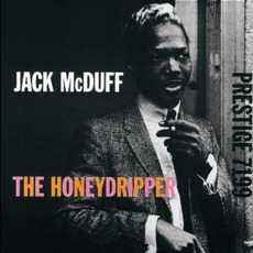 """The Honeydripper (Remastered) mp3 Album by """"Brother"""" Jack McDuff"""