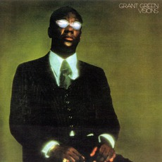 Visions (Remastered) mp3 Album by Grant Green