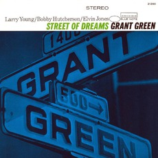 Street Of Dreams (Remastered) mp3 Album by Grant Green