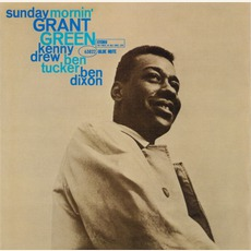 Sunday Mornin' (Remastered) mp3 Album by Grant Green