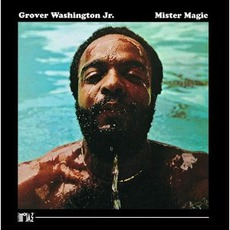 Mister Magic (Re-Issue) by Grover Washington, Jr.