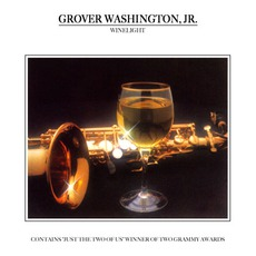 Winelight / The Best Is Yet To Come mp3 Album by Grover Washington, Jr.