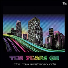 Ten Years On mp3 Album by The New Mastersounds