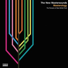 Masterology: The Pioneers Of New British Funk mp3 Album by The New Mastersounds