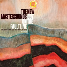Out On The Faultline mp3 Album by The New Mastersounds