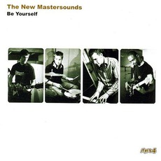 Be Yourself mp3 Album by The New Mastersounds