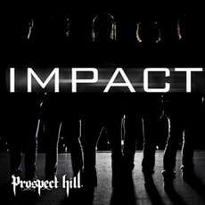 Impact mp3 Album by Prospect Hill