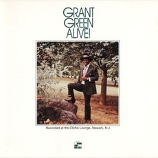Alive! (Remastered) mp3 Live by Grant Green
