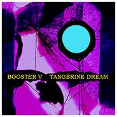 Booster V mp3 Artist Compilation by Tangerine Dream